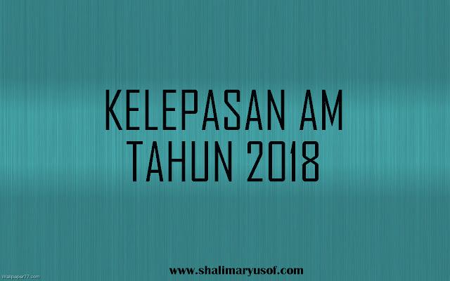 HARI KELEPASAN AM TAHUN 2018