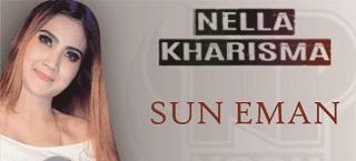 Lirik Lagu Sun Eman - Nella Kharisma