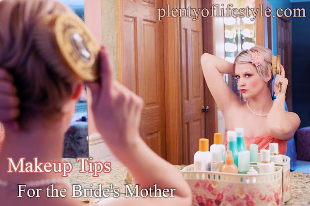 Top 5 Makeup Tips and Ideas for the Bride's Mother