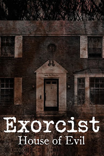 Exorcist House of Evil <br><span class='font12 dBlock'><i>(Exorcist House of Evil)</i></span>