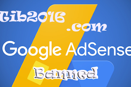 9 Hal Penyebab Terjadinya Akun Adsense Disable (Banned)