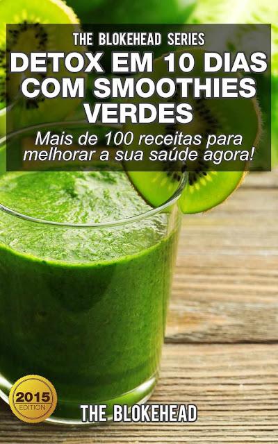 Detox em 10 dias com smoothies verdes The Blokehead
