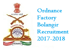 Ordnance Factory Bolangir Recruitment