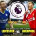 Agen Bola Terpercaya - Prediksi Leicester City Vs Liverpool 1 September 2018