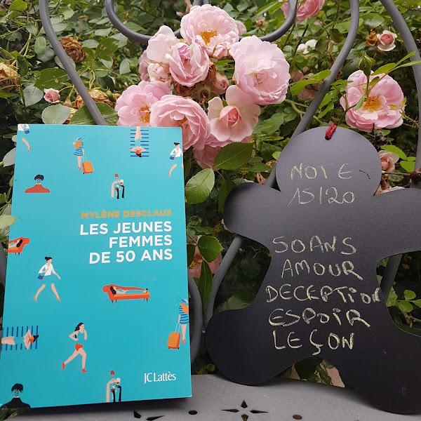 Les jeunes femmes de 50 ans de Mylène Desclaux