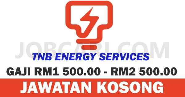 IKLAN JAWATAN TNB ENERGY SERVICES