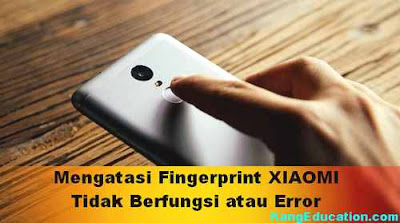 Tips mengatasi Error fingerprint Xiaomi
