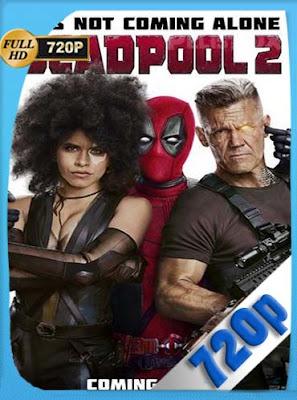 Deadpool 2 (2018) Super Duper CutHD brrip [720P] Latino [GoogleDrive] DizonHD