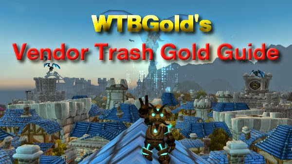 World of Warcraft Vendor Trash Gold Guide WoW Make Gold Stormwind