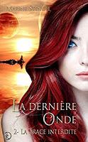 http://lesreinesdelanuit.blogspot.com/2018/07/la-derniere-onde-t2-la-trace-interdite.html