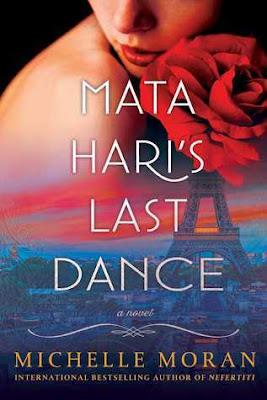 ARC Review: Mata Hari's Last Dance by Michelle Moran