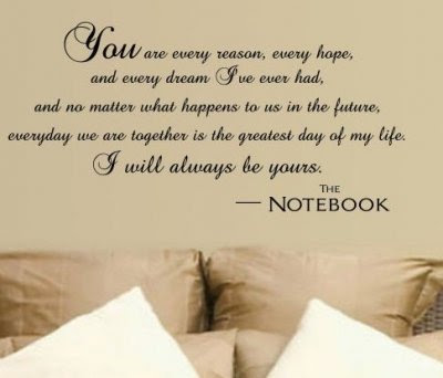 The Notebook (2004) Movie Love Quotes