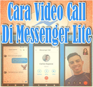 Cara Video Call Di Messenger Lite