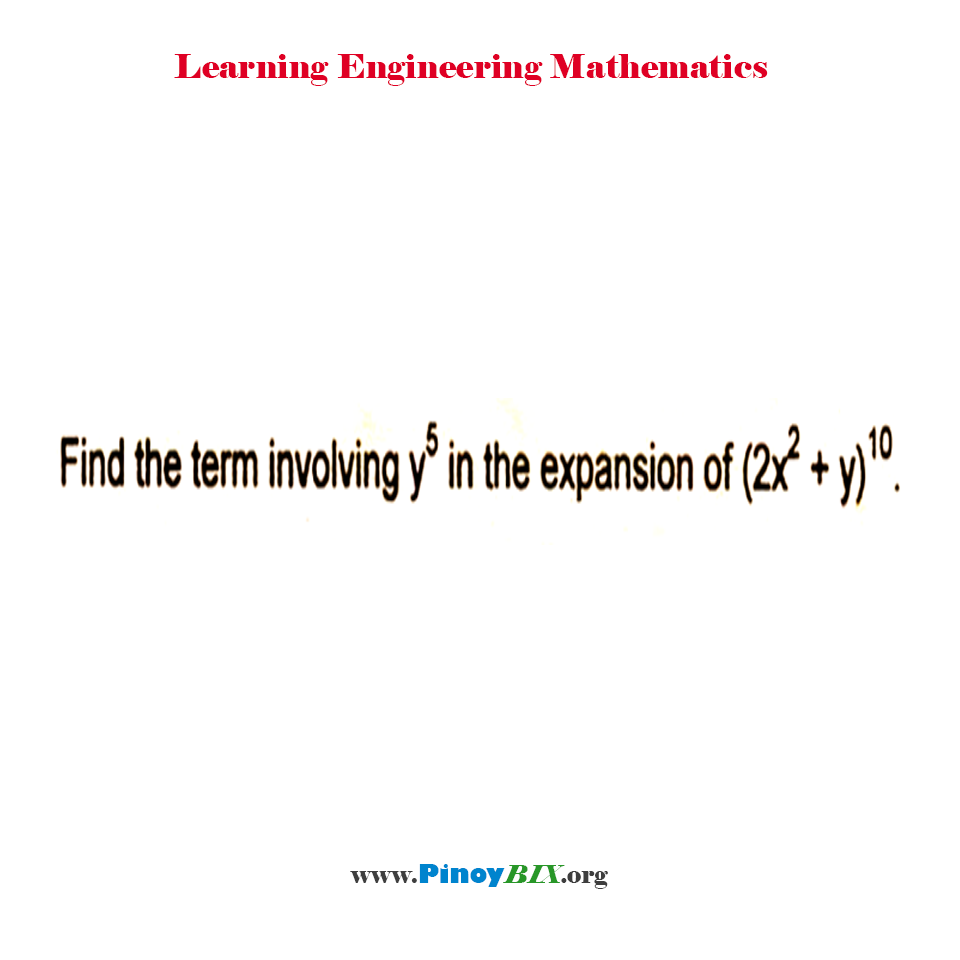 Find the term involving y^5 in the expansion of (2x^2 + y)^10.