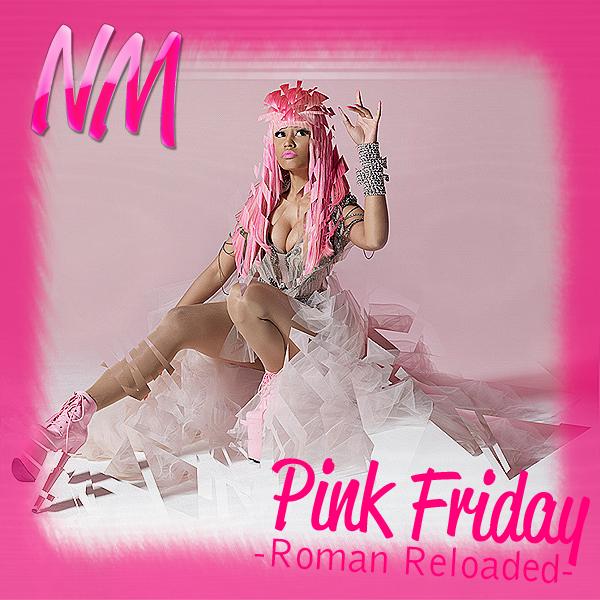 Spot On The Covers!: Nicki Minaj - Pink Friday: Roman ...