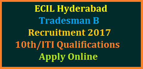 ecil-hyderabad-tradesman-recruitment-with-10th-iti-register-online