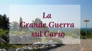 Grande guerra, itinerari storici, Carso