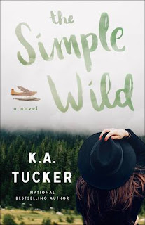 Book Review and GIVEAWAY: The Simple Wild, by K.A Tucker