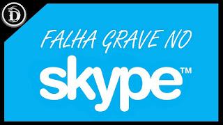 Falha grave no Skype para Windows