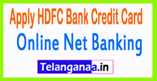 How To Apply HDFC Bank Credit Card Online Net Banking
