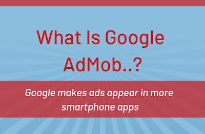 Google Admob, Google Admob for apps, google apps ads, Google Admob earning,