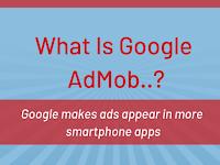 What Is Google Admob?