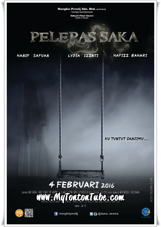 Filem Pelepas Saka (2016) - Full Movie