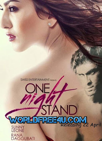Watch Online Bollywood Movie One Night Stand 2016 300MB HDRip 480P Full Hindi Film Free Download At WorldFree4u.Com