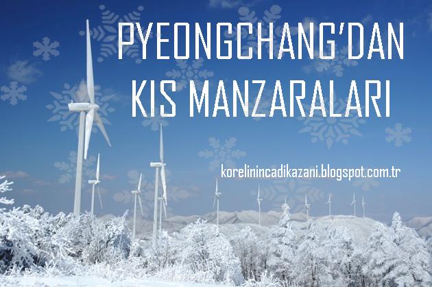 Pyeongchang'dan Kış Manzaraları