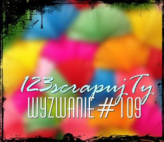 https://123scrapujty.blogspot.com/2018/01/wyzwanie-109-kolory-uczuc.html