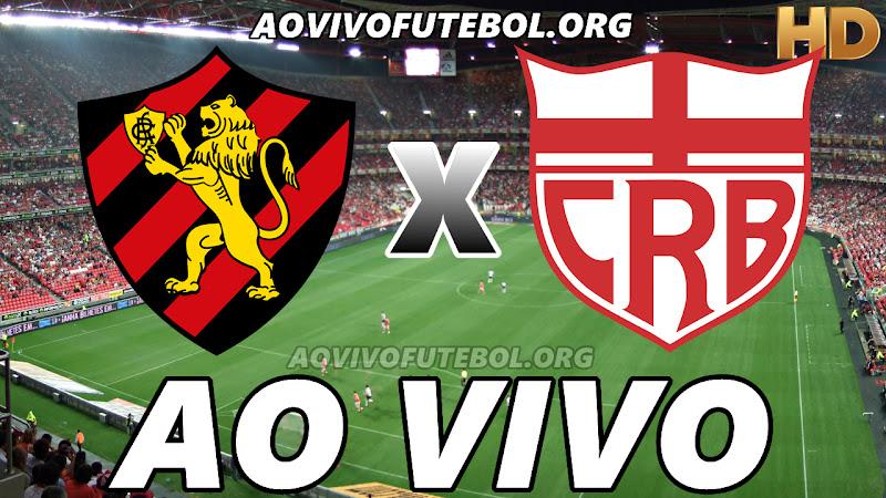 Assistir Sport vs CRB Ao Vivo HD