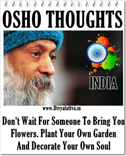 Osho words of wisdom, osho quotes, osho image sayings