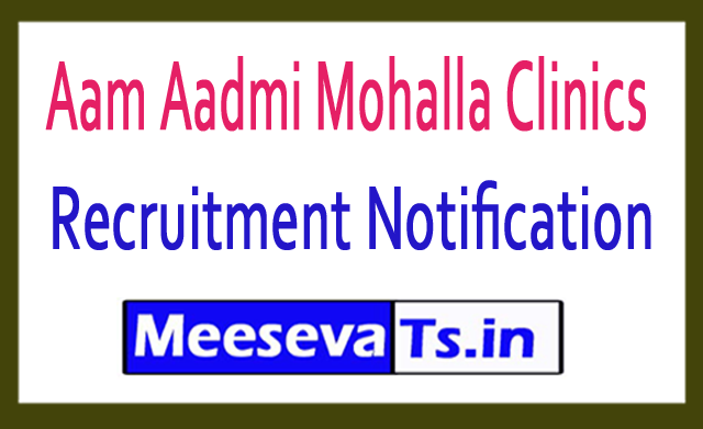 Aam Aadmi Mohalla Clinics AAMC Recruitment 2018