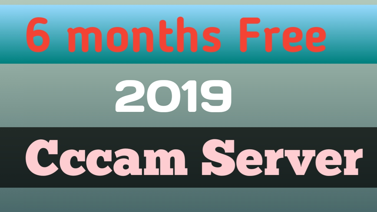 6 Months Free Cccam Server 2019