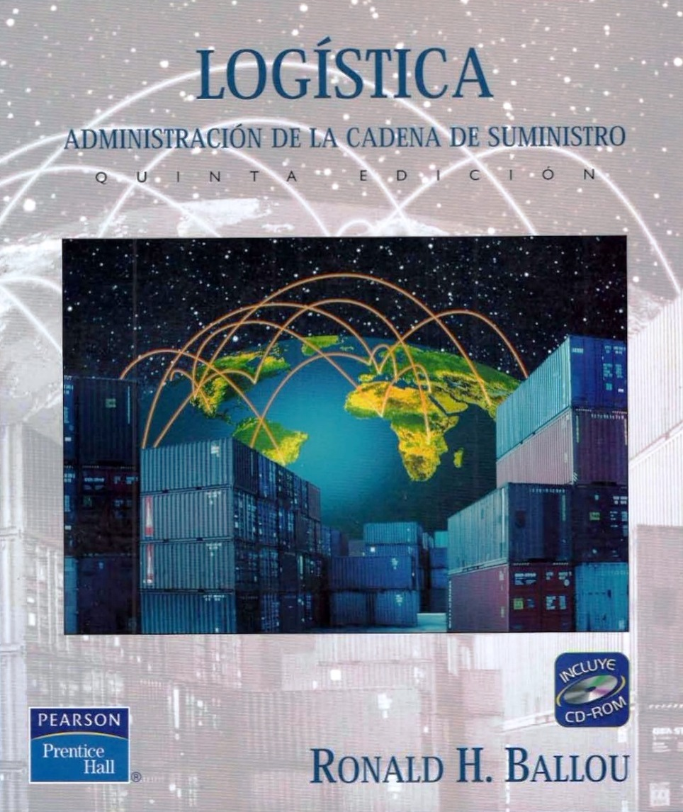 Logística: Administración de la cadena de suministro, 5ta Edición – Ronald H. Ballou