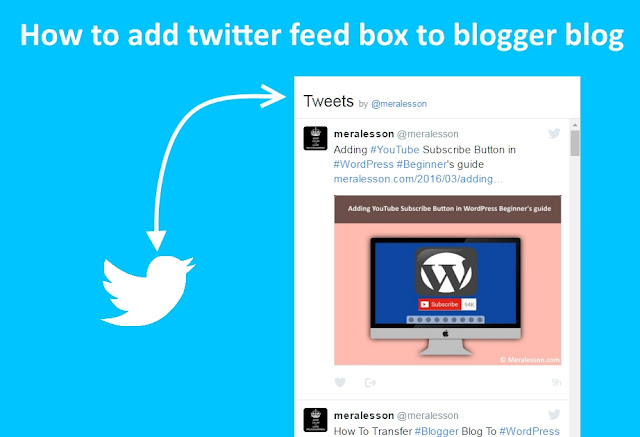 How to Add Twitter Feed Widget Box To Blogger Blog