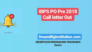 IBPS PO 2018 Prelims Admit Card Out: Download IBPS PO Call Letter