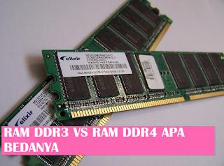 Wajib SIMAK!! Perbedaan RAM Memori DDR3 Dan DDR4
