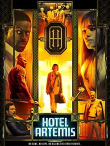 Sinopsis pemain genre Film Hotel Artemis (2018)