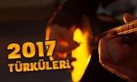 2017 Türküleri