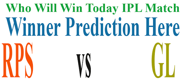 RPS vs GL who will today match prediction astrology