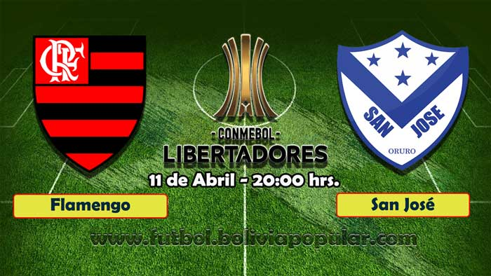 【En Vivo】Flamengo vs- San José - Copa Libertadores 2019