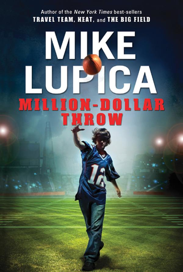 Million Dollar Throw by Mike Lupica | GMS LOVES BOOKS
