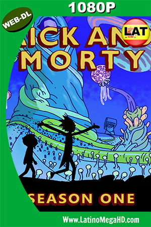 Rick And Morty (2013) Temporada 1 Latino HD WEB-DL 1080P ()