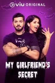 My Girlfriend's Secret (2019) Season 01 Hindi Complete Web Series HDRip 480p