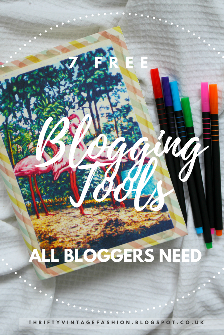 7 Free Blogging Tools All Bloggers Need blogging lifestyle beauty UK