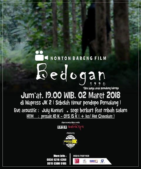 """Nonton Bareng Film """"Bedogan"""""""