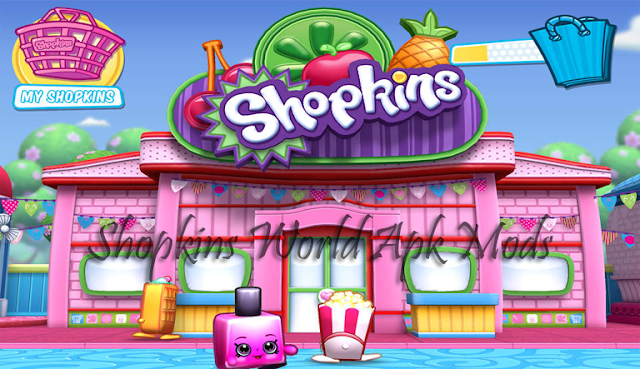 Shopkins World APK Mods