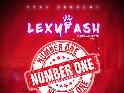 [MUSIC]: LexyFash - Number One