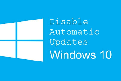 HOW TO DISABLE WINDOWS UPDATE ON WINDOWS 10